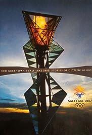 Salt Lake City 2002: Bud Greenspan's Stories of Olympic Glory Poster