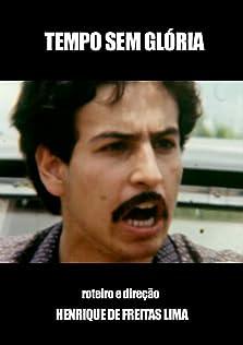 Tempo Sem Glória (1984)
