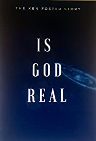 Primary photo for Is God Real?