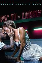 Jennifer Lopez feat. Maluma: Pa Ti + Lonely
