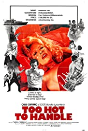 Too Hot to Handle (1977) Poster - Movie Forum, Cast, Reviews