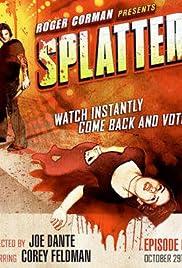 Splatter Poster - TV Show Forum, Cast, Reviews