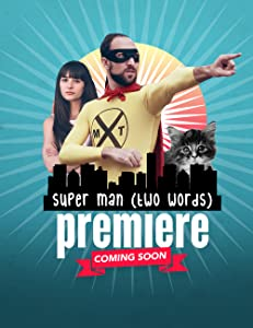 Movie website free watch Super Man! Two Words! by none [UltraHD]