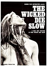 The Wicked Die Slow Poster