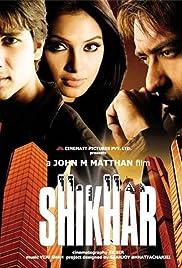 Shikhar(2005) Poster - Movie Forum, Cast, Reviews