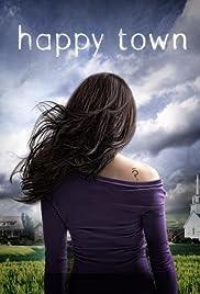 Happy Town Poster - TV Show Forum, Cast, Reviews