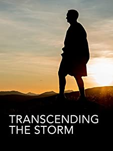 Movies downloads mp4 Transcending the Storm by none [Full]