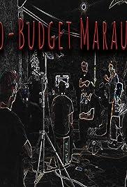 Micro-Budget Marauders Poster