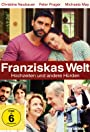 Franziskas Welt: Hochzeiten und andere Hürden