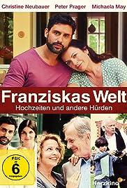 Franziskas Welt: Hochzeiten und andere Hürden Poster