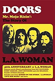 Doors: Mr. Mojo Risin' - The Story of L.A. Woman Poster