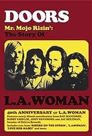 Doors: Mr. Mojo Risin' – The Story of L.A. Woman