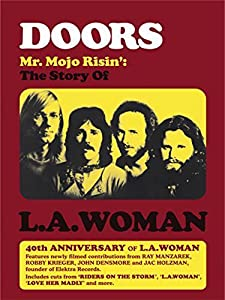 Movie downloads uk free Doors: Mr. Mojo Risin' - The Story of L.A. Woman by Ray Manzarek [WEB-DL]