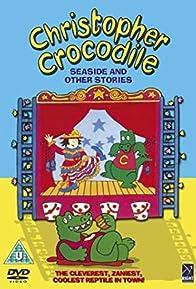 Primary photo for Christopher Crocodile