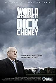 The World According to Dick Cheney (2013) Poster - Movie Forum, Cast, Reviews
