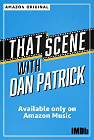 That Scene with Dan Patrick (2020)