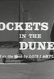 Rockets in the Dunes Poster