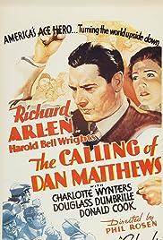 The Calling of Dan Matthews Poster