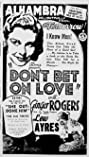 Don't Bet on Love (1933) Poster