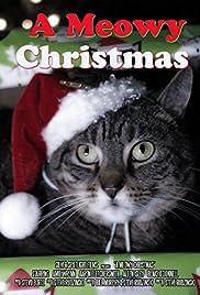 Meowy Christmas.A Meowy Christmas 2017 Imdb