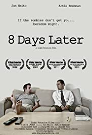 8 Days Later Poster