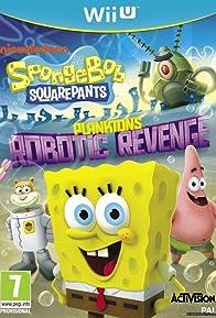 Primary photo for SpongeBob SquarePants: Plankton's Robotic Revenge
