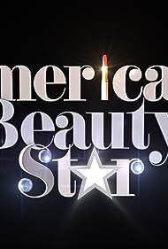 American Beauty Star (2017)