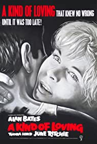 A Kind of Loving (1962) Poster - Movie Forum, Cast, Reviews