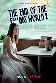 The End of the F***ing World Poster - TV Show Forum, Cast, Reviews