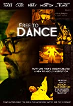 Free to Dance the Bishop Paul S. Morton and Full Gospel Baptist Fellowship Story