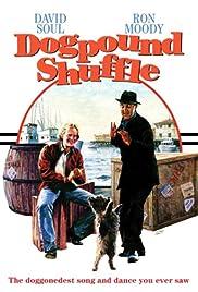 Dogpound Shuffle(1975) Poster - Movie Forum, Cast, Reviews