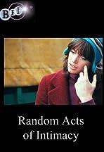 Random Acts of Intimacy