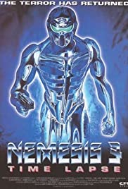 Nemesis 3: Time Lapse (1996) Poster - Movie Forum, Cast, Reviews