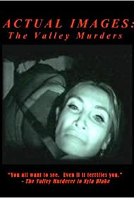 Blaze Lovejoy and Martinez in Actual Images: The Valley Murder Tapes (2008)