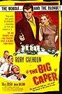 The Big Caper (1957) Poster
