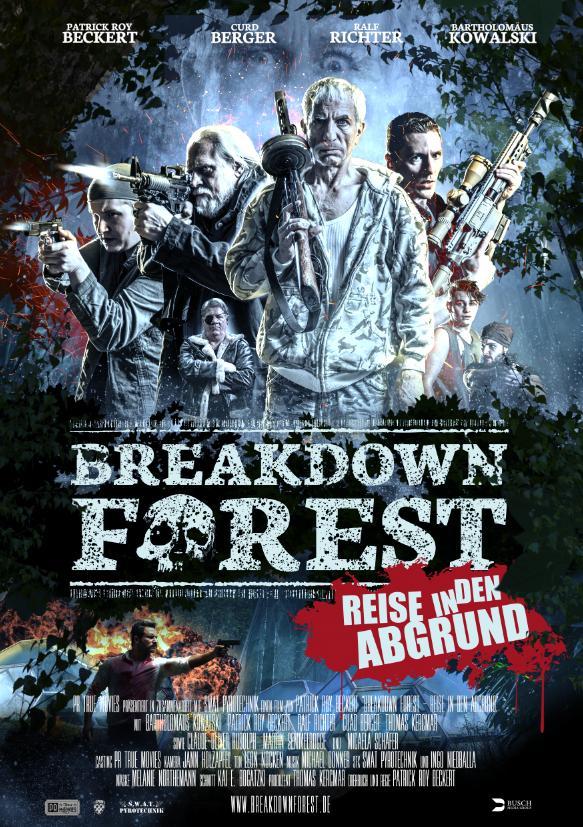 Breakdown Forest (2019) HDRip 720p  [Hindi + English]