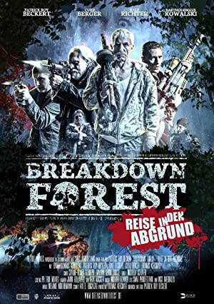 Breakdown Forest – Reise in den Abgrund (2019)