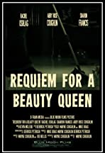 Requiem for a Beauty Queen