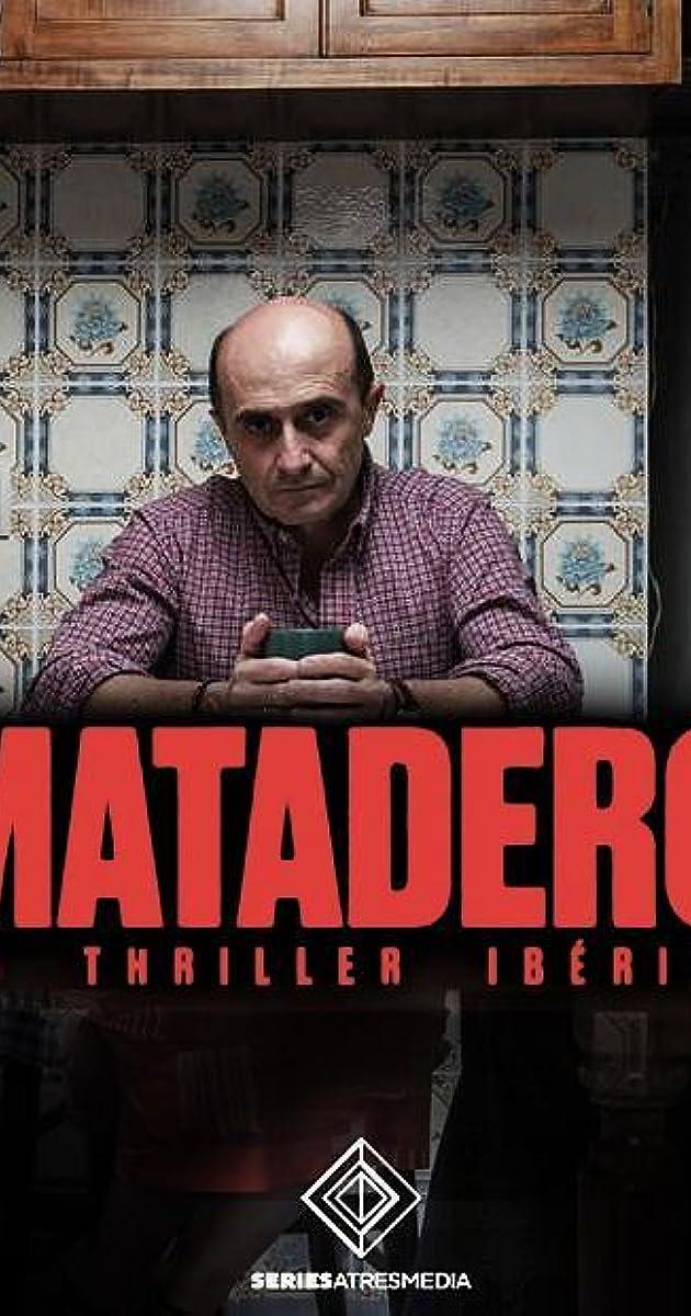 Descargar Matadero Temporada 1 capitulos completos en español latino