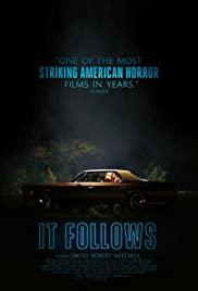 It Follows (2014) Poster - Movie Forum, Cast, Reviews