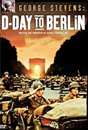 George Stevens: D-Day to Berlin Poster