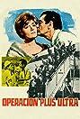 Operación Plus Ultra (1966) Poster