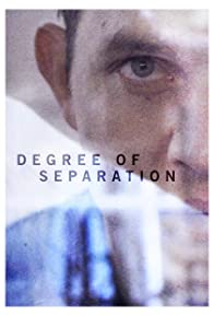 Primary photo for Degree of Separation