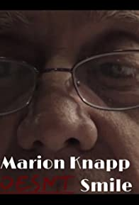 Primary photo for Marion Knapp Doesn't Smile