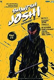 Bhavesh Joshi Superhero Hundi Movie 2018