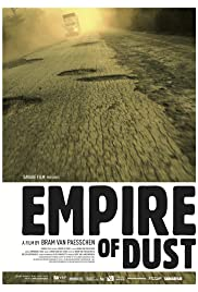 Empire of Dust(2011) Poster - Movie Forum, Cast, Reviews