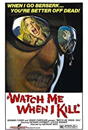 Watch Me When I Kill(1977) Poster - Movie Forum, Cast, Reviews