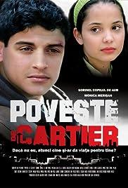 Poveste de cartier(2008) Poster - Movie Forum, Cast, Reviews