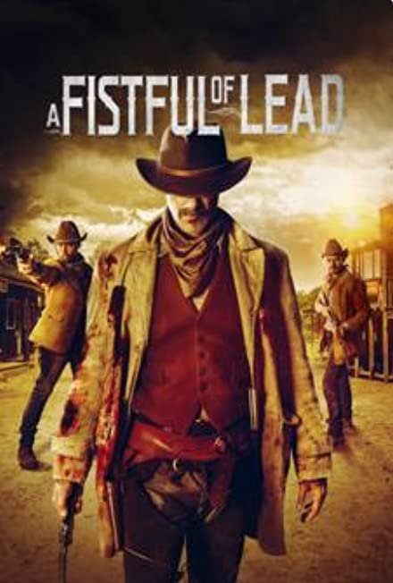 Film: Bir Avuç Kurşun - A Fistful of Lead
