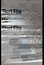 Short Film The Short Film